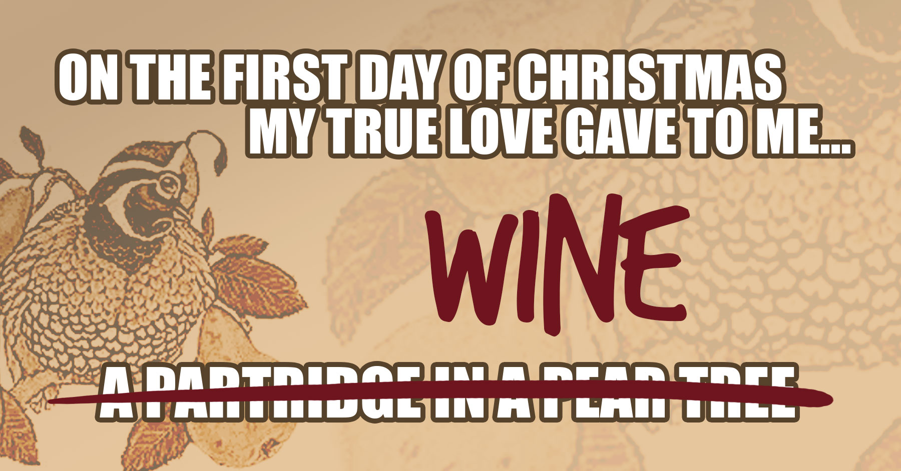 12-days-of-christmas-wine. a partridge in a pear tree. wine