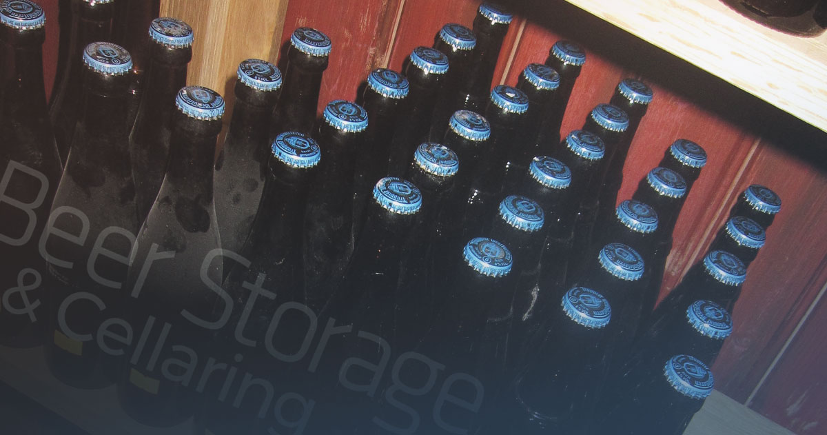 A Simple Guide to Beer Storage & Cellaring