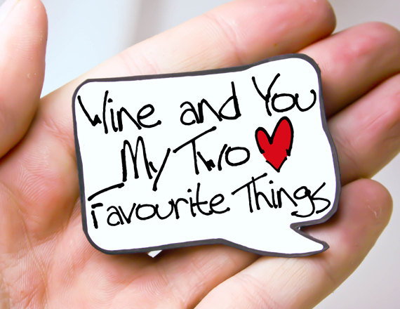 Wine-And-You-My-Two-Favourite