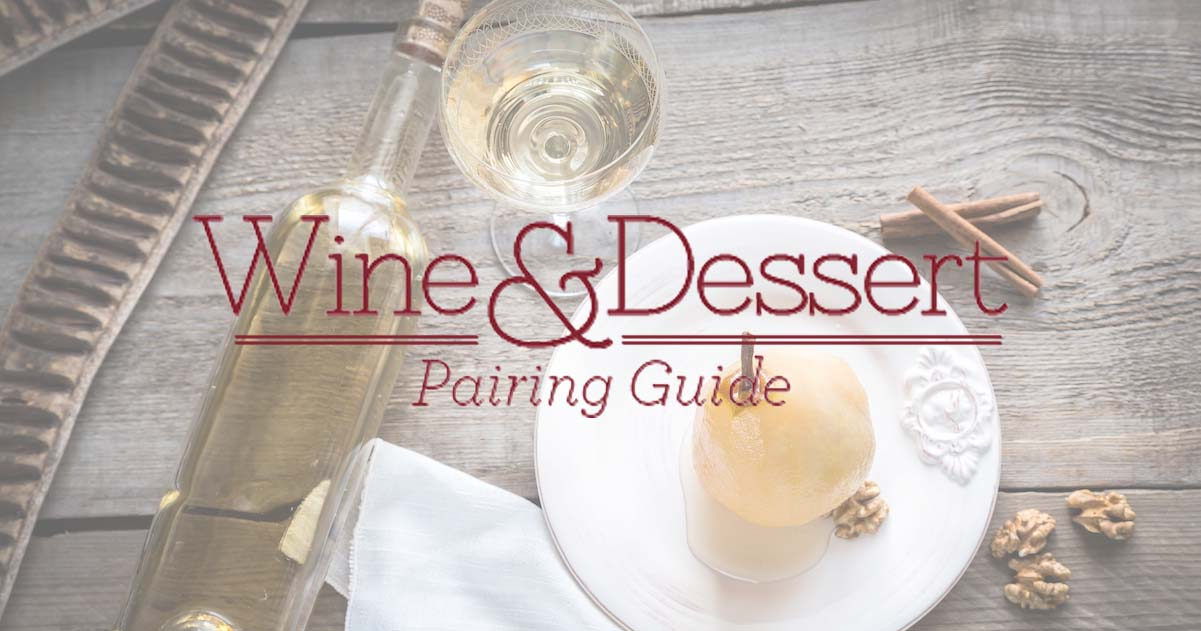 Wine & Food: Shari's Berries Wine & Dessert Pairing Guide |