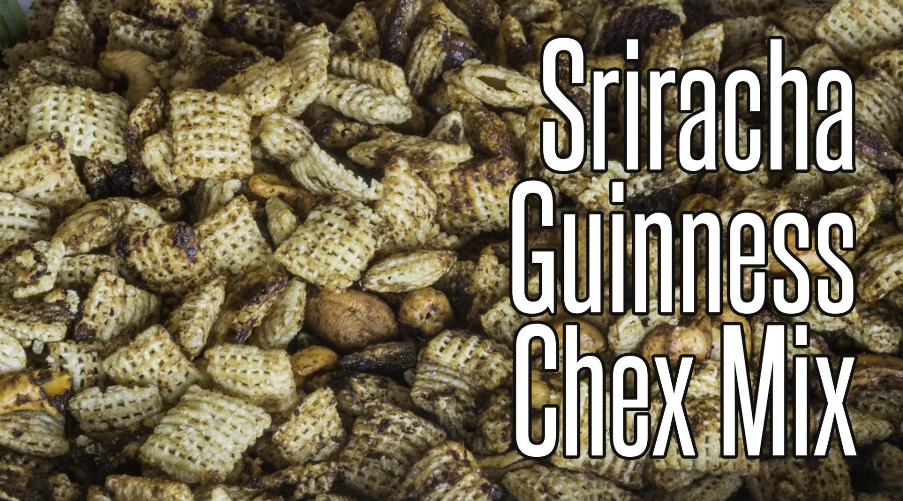 VIDEO: Sriracha Guinness Stout Chex Mix Recipe
