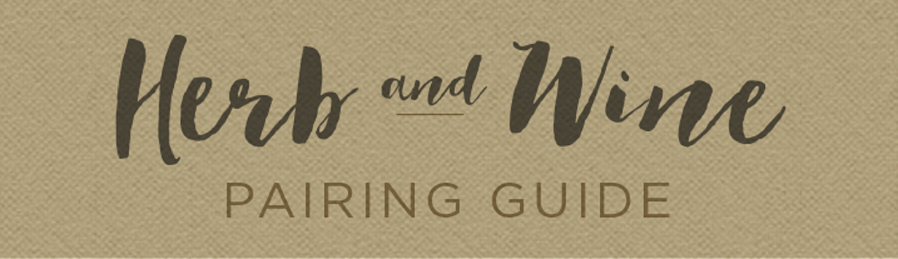 Food & Wine: Herb and Wine Pairing Guide
