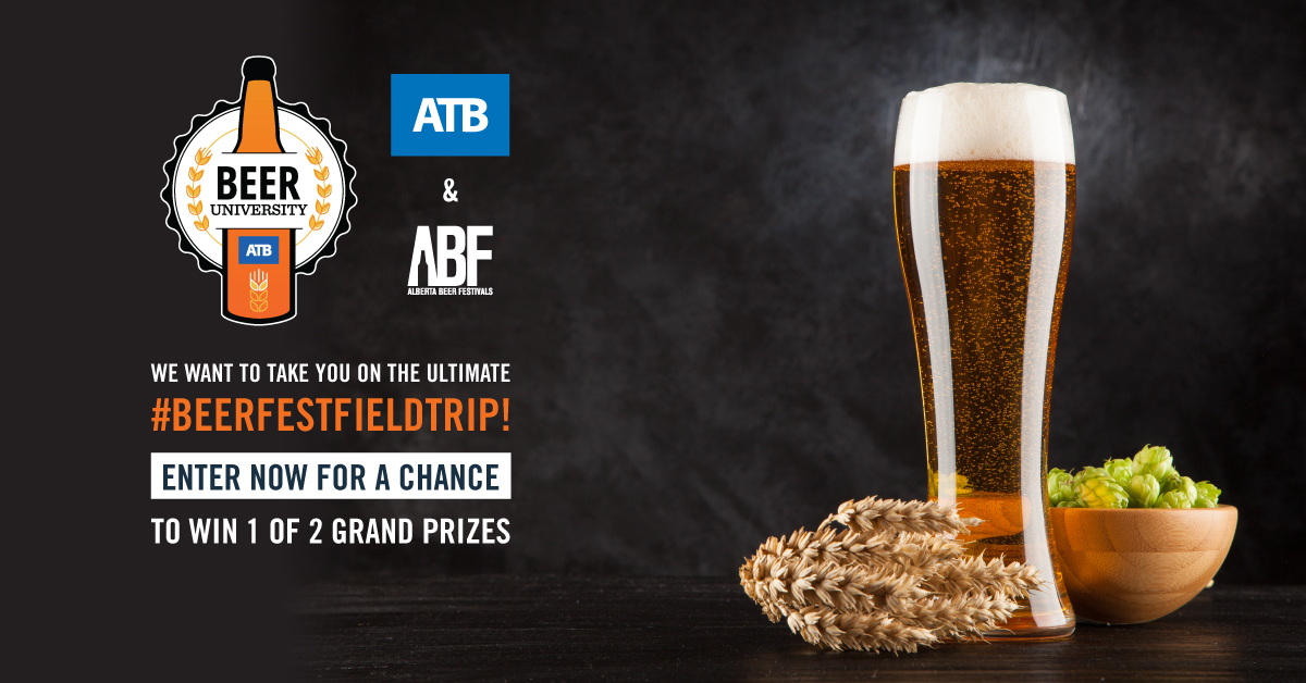 Win the Ultimate Beerfest Trip With ATB Financial and Alberta Beer Festivals
