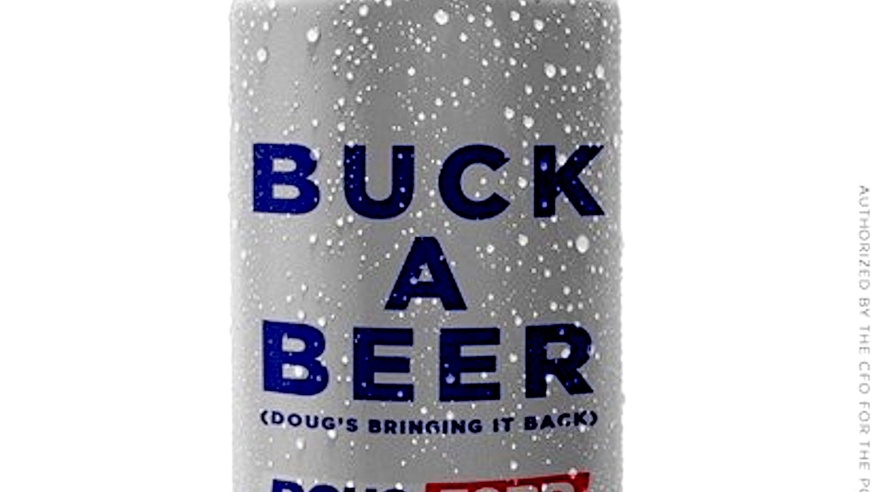 Doug Ford Campaigns on Buck A Beer in Ontario Political Move