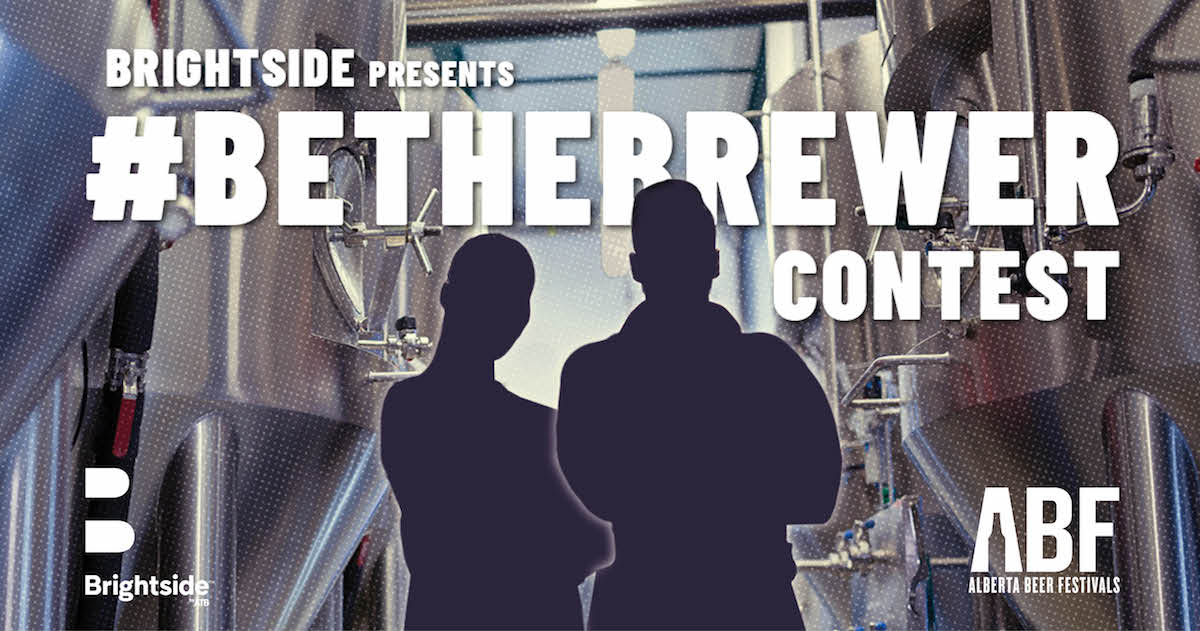 Alberta Beer Festivals Partners with Brightside by ATB for #BeTheBrewer Contest