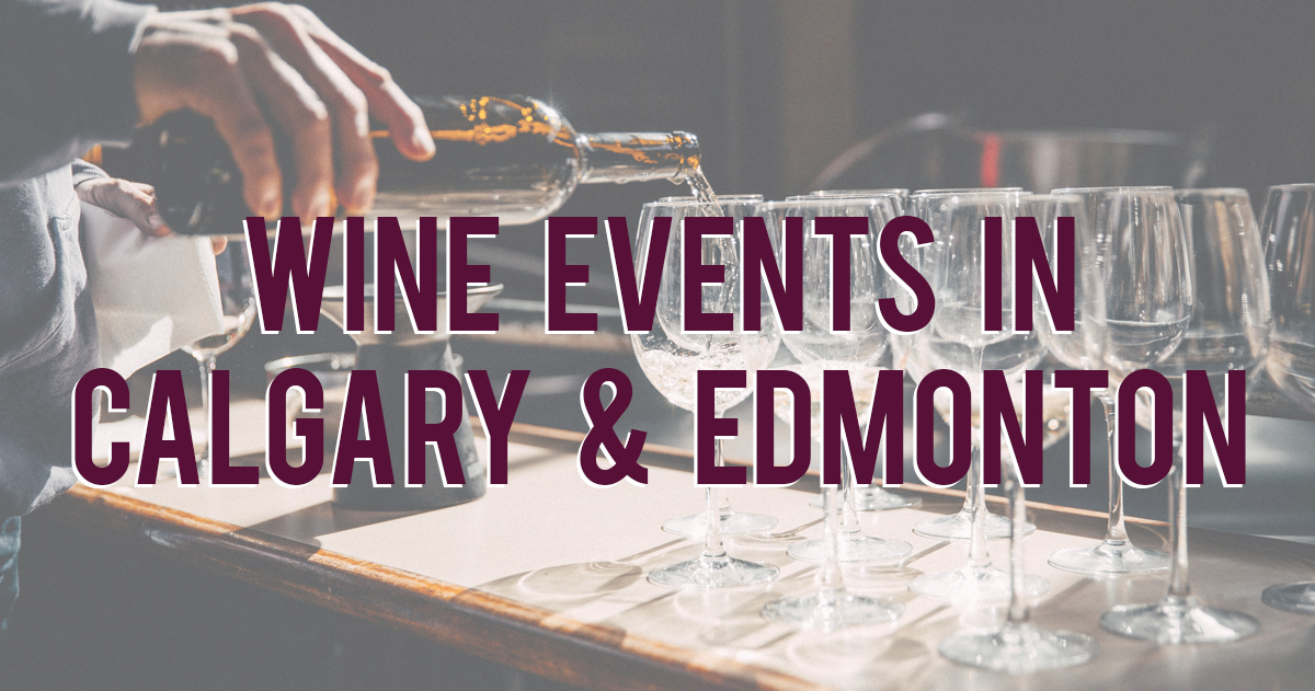 Calgary & Edmonton Wine Events in September 2019 |
