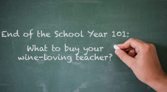 End of the School Year Gifts to Give Your Wine-Loving Teacher | Just Wine
