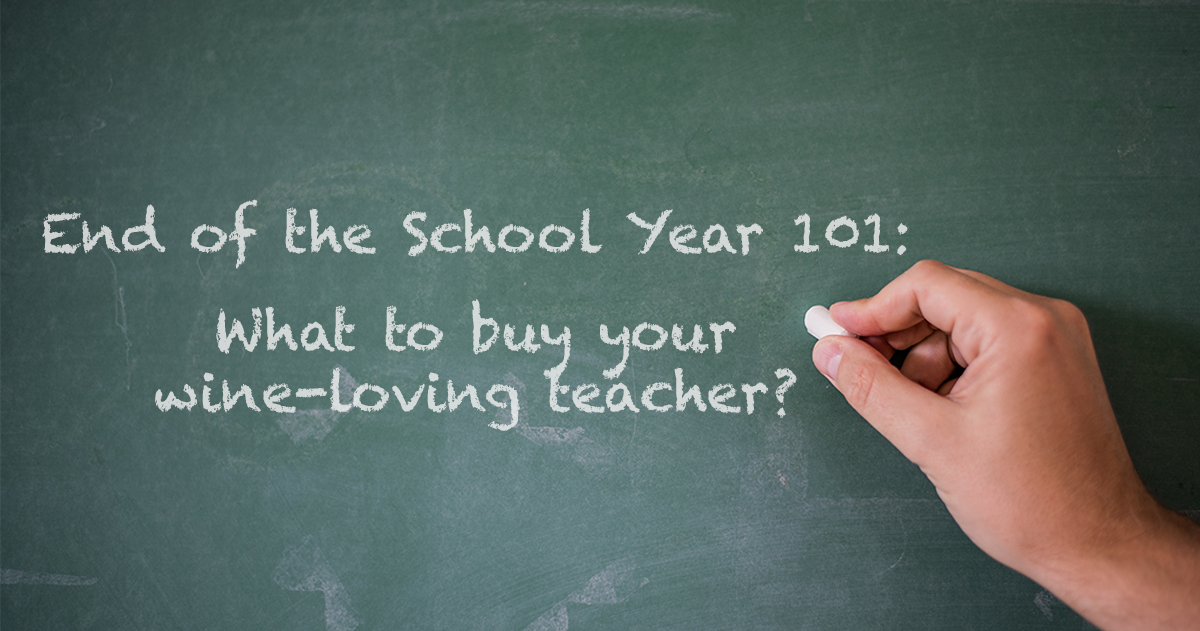 End of the School Year Gifts to Give Your Wine-Loving Teacher |