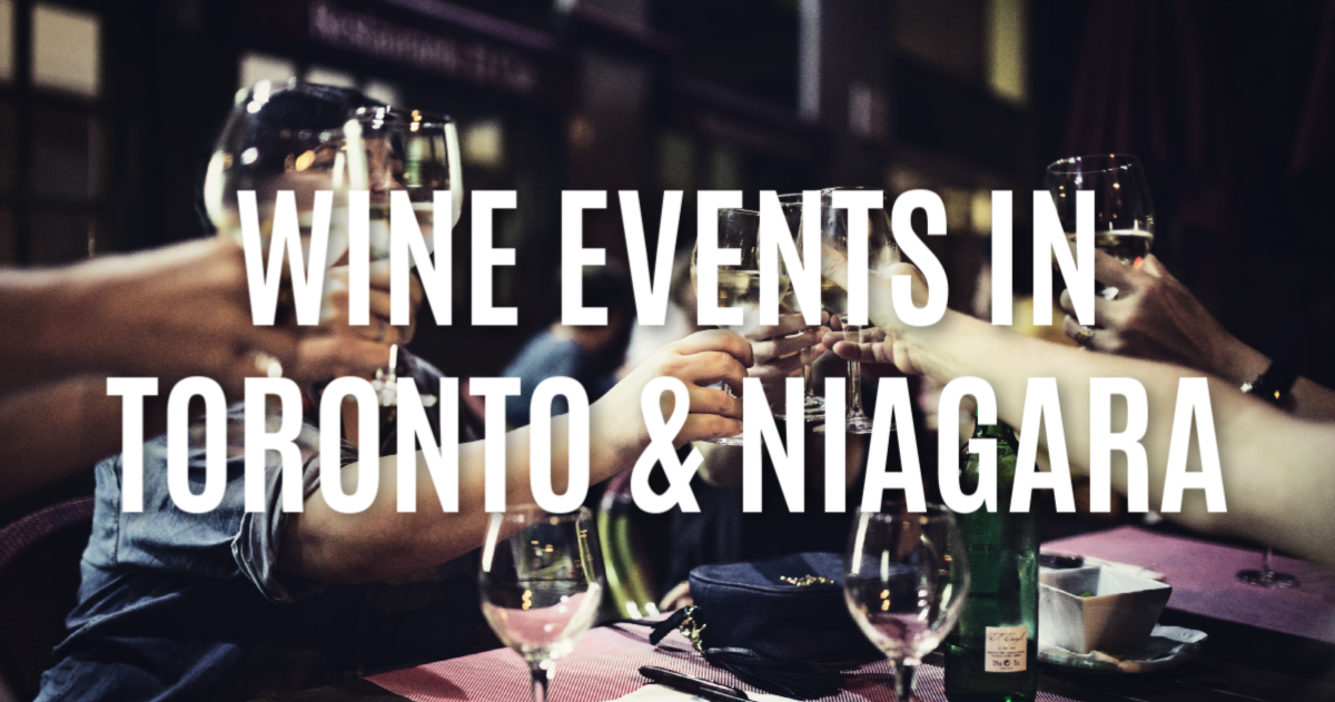 Toronto and Niagara Wine Events in August 2019 |