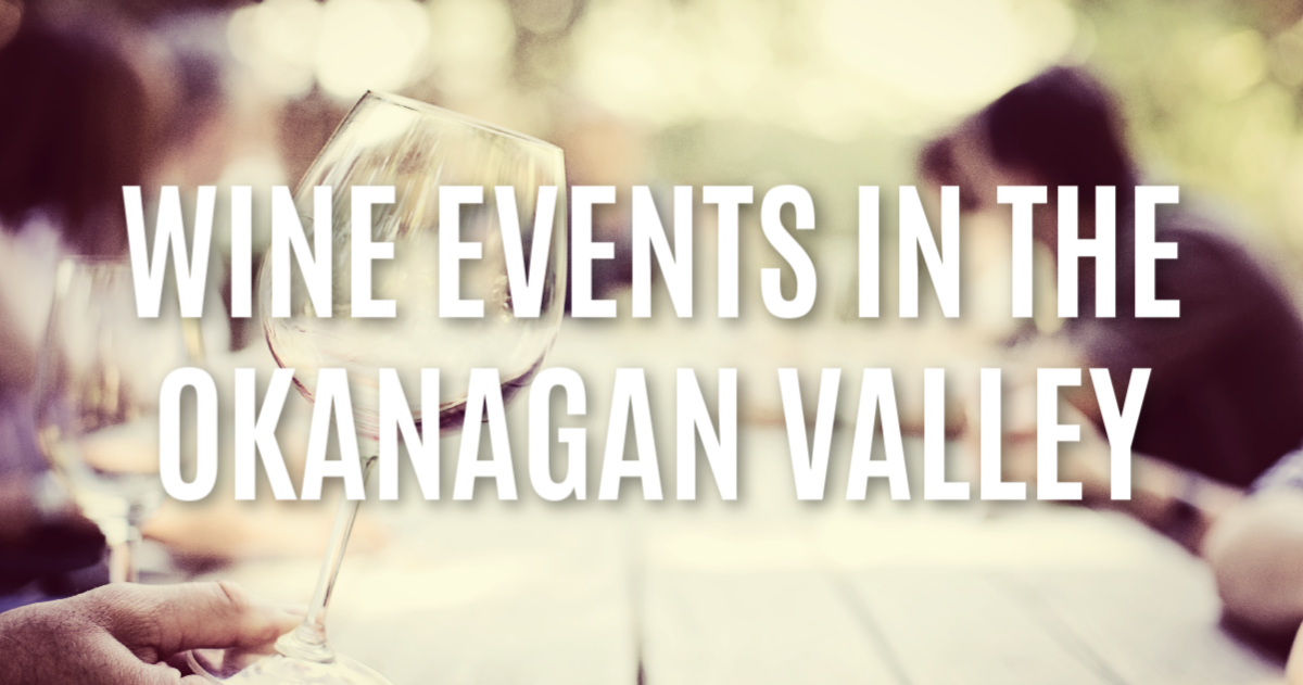 Okanagan Valley and Area Wine Events in August 2019 |