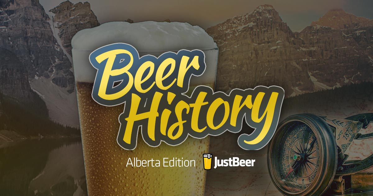 A Brief History of Beer in Alberta, Canada