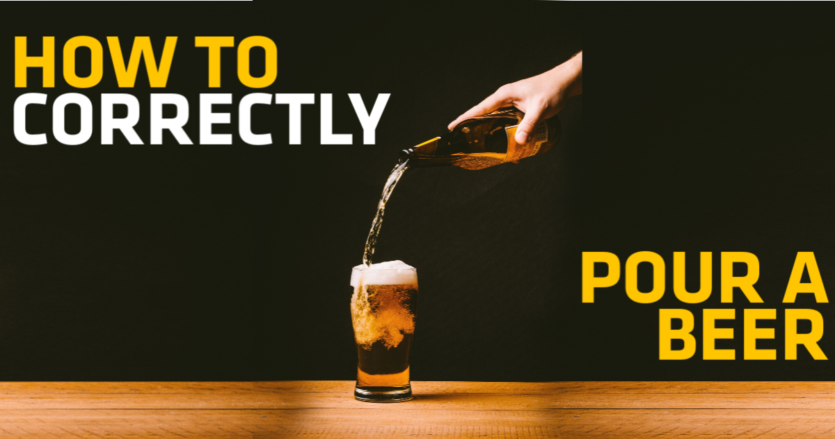 How to Properly Pour a Beer Out of a Bottle, Can, or Tap
