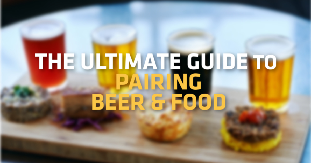 The Ultimate Guide to Pairing Beer with Food